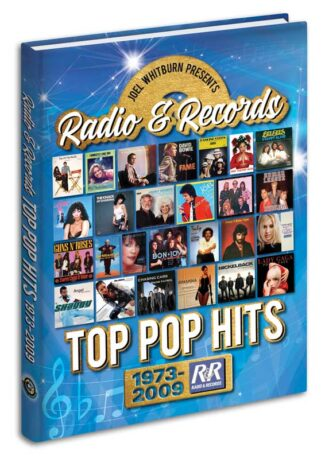 Radio & Records Top Pop Hits: 1973-2009